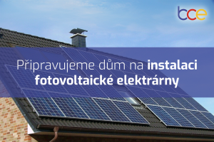Připravujeme dům na instalaci fotovoltaické elektrárny krok za krokem