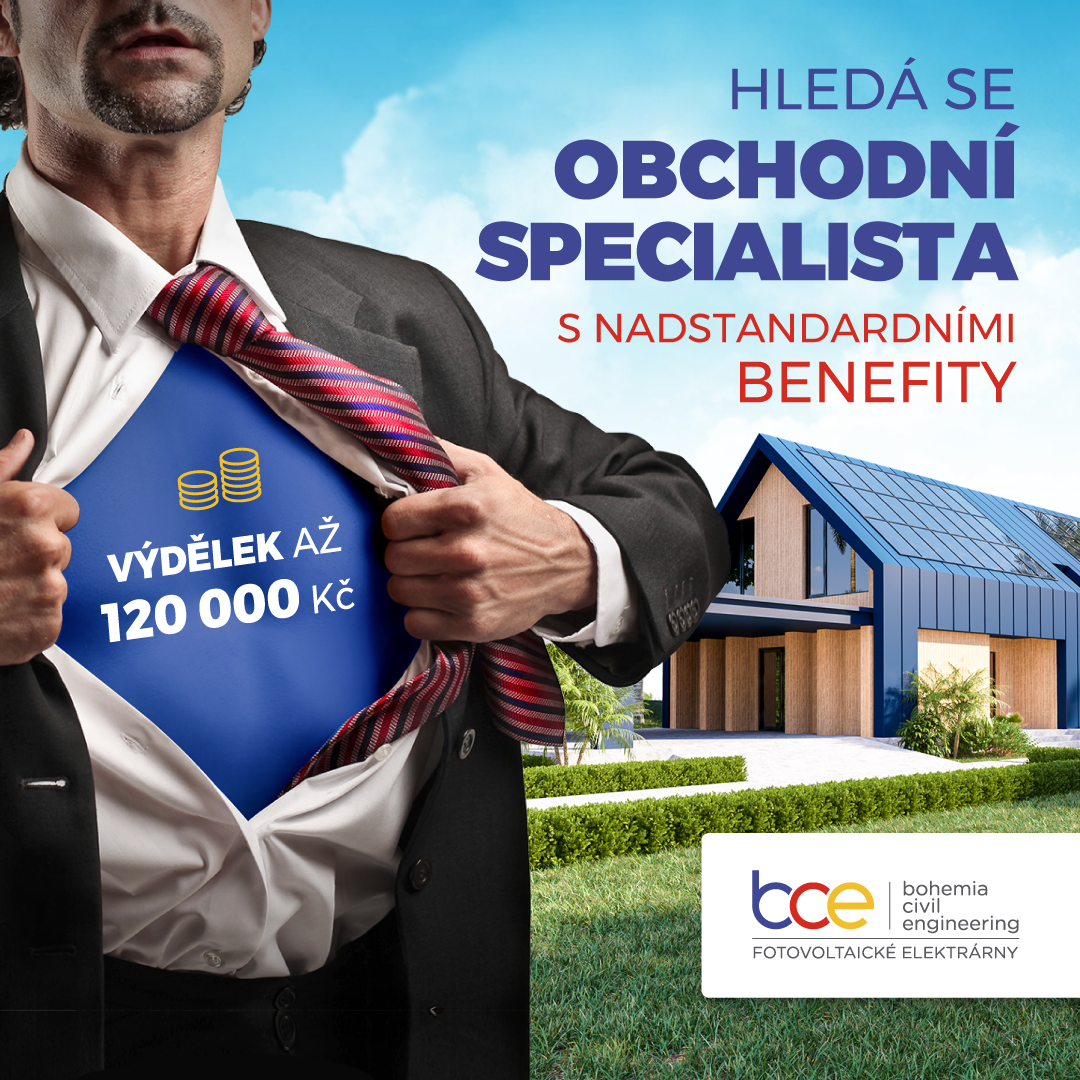 Obchodní specialista s nadstandardními benefity pro fotovoltaické systémy BCE